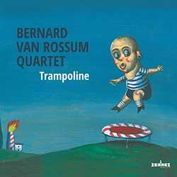 Bernard van Rossum Quartet - Trampoline (audio-cd)