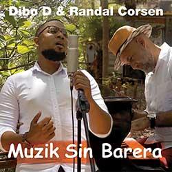 Dibo D & Randal Corsen – Muzik Sin Barera (EP - download WAV)