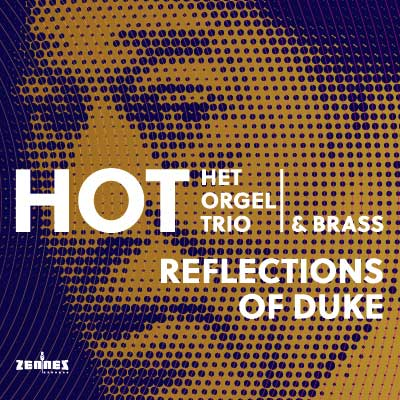 HOT (Het Orgel Trio) - Reflections of Duke (audio cd)