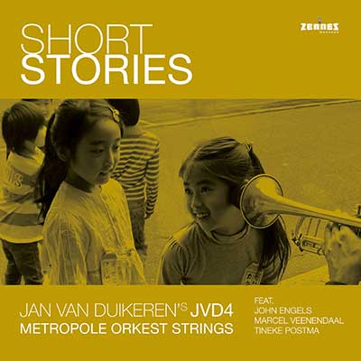 Jan van Duikeren's JVD4 & Metropole Orkest Strings  - Short Stories (CD)