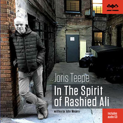 Joris Teepe - In The Spirit Of Rashied Ali (audio-cd and book)