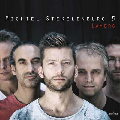 Michiel Stekelenburg 5 - Layers (audio-cd)