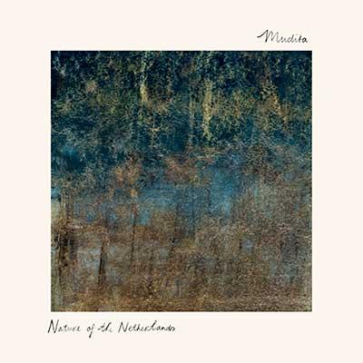 Mudita – Nature of The Netherlands (audio cd)