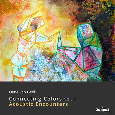 Oene van Geel - Connecting Colors Vol1 (download MP3)