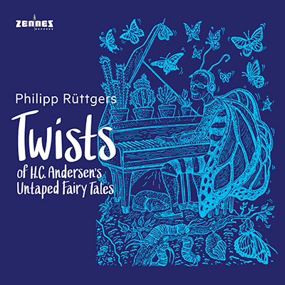 Philipp Rüttgers - Twists of H.C. Andersen's Untaped Fairy Tales (download)