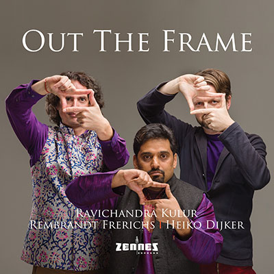 Kulur/Frerichs/Dijker - Out The Frame (download)