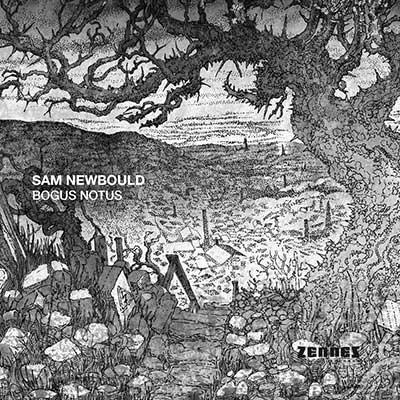 Sam Newbould – Bogus Notus (audio cd)