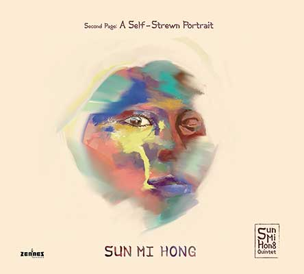Sun Mi Hong - A Self-Strewn Portrait (audio cd)